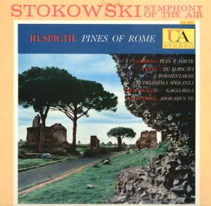 LEOPOLD STOKOWSKI RESPIGHI Pines of Rome United Artists UAS 8001 STEREO LP