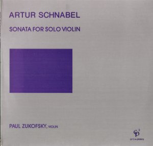 Artur Schnabel Sonata for Solo Violin Paul Zukofsky CP2 Musical Observations LP