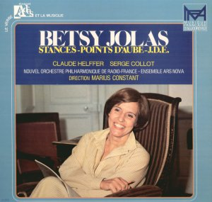 Betsy Jolas STANCES Helffer Collot Marius Constant ENSEMBLE ARS NOVA ADES France LP