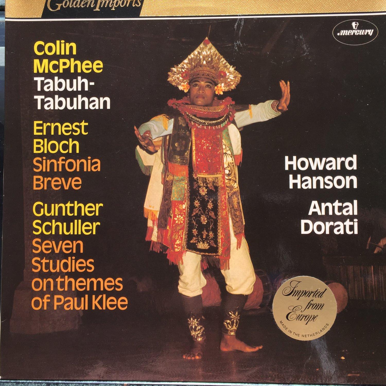 McPhee Bloch Schuller Hanson Dorati Tabuh-Tabuhan Sinfonia Breve Studies Themes Paul Klee Mercury