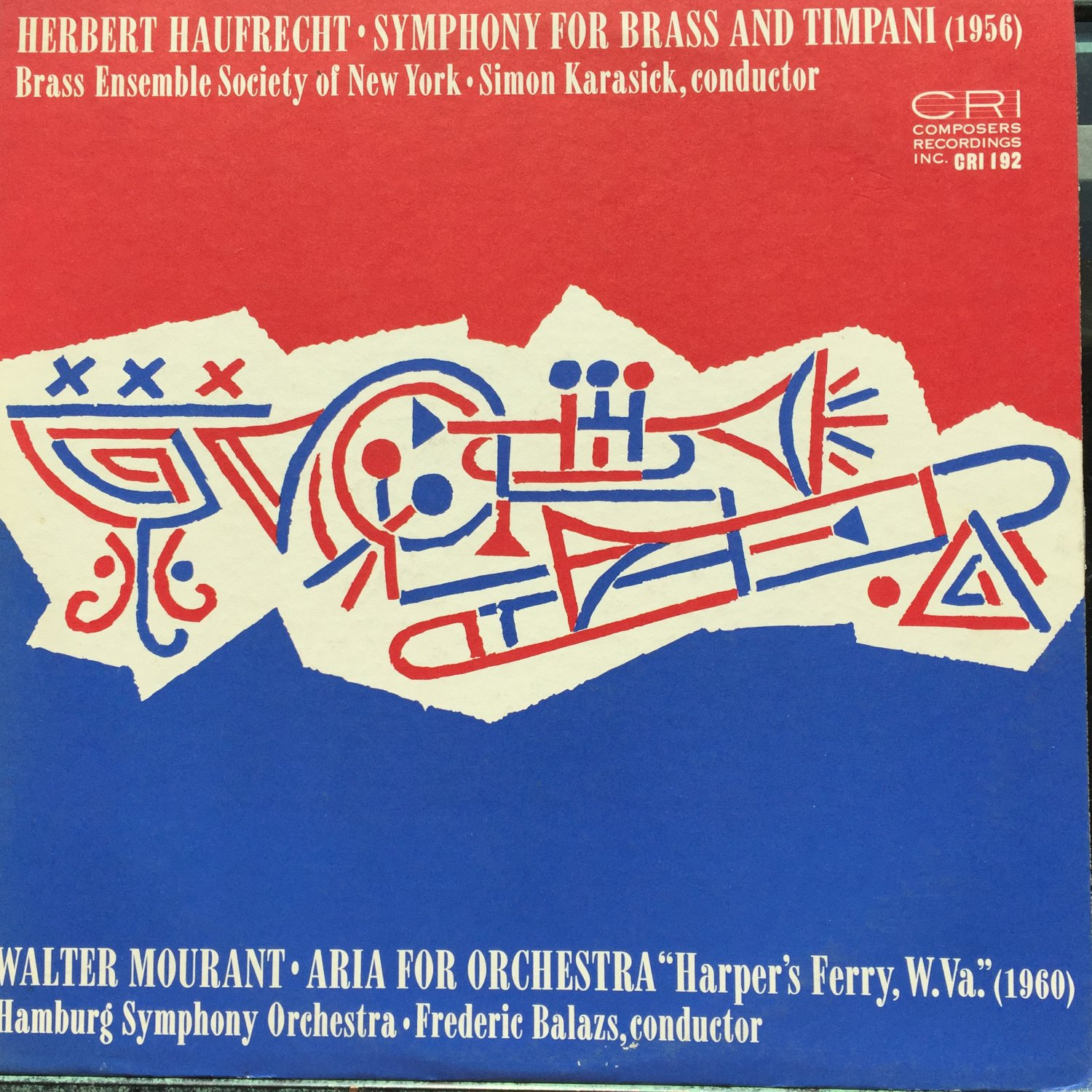 Herbert Haufrecht Walter Mourant Symphony For Brass And Timpani Aria Orchestra CRI 192