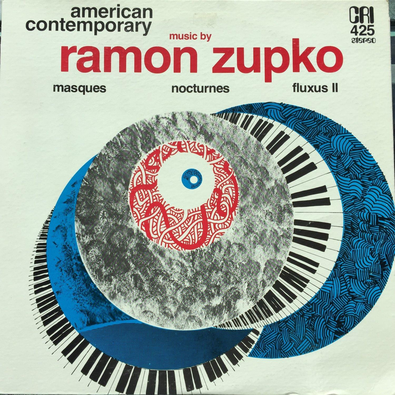 Ramon Zupko Music By Ramon Zupko: Masques Nocturnes Fluxus II Western Brass Quintet CRI 425