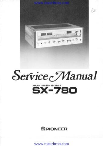 PIONEER SX780 Service Manual with Schematics Circuits on Mauritron CD