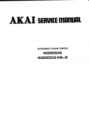 Akai 4000DS Service Manual. Mauritron #3478