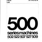 Singer 509 Sewing Machine Parts Lists and Exploded Views etc