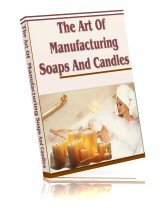 Art Of Manufacturing Soaps And Candles Ebook