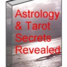 Astrology & Tarot Secrets Revealed Ebook