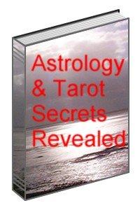 Astrology & Tarot Secrets Revealed Ebook
