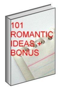 101 Romantic Ideas + BONUS Ebook