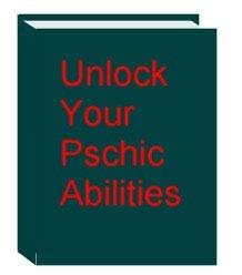 Unlock Your Psychic Abilities Ebook