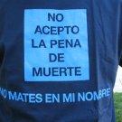 I Do Not Accept the Death Penalty T-Shirt - En Español