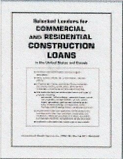 Selected Lenders for Commercial and Residential Construction Loans in the U.S. and Canada