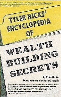 Ty Hicks' Encyclopedia of Wealth Building Secrets