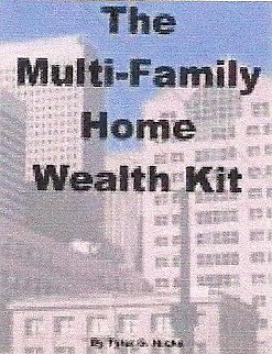 Multi-Family Home and Multi-Unit Real Estate Riches Kit by Tyler G. Hicks