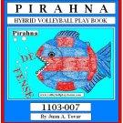 eBook (PDF)  Hybrid - Pirahnna Area Volleyball Play Book