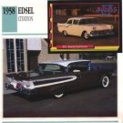1958 58 FORD EDSEL CITATION COLLECTOR COLLECTIBLE