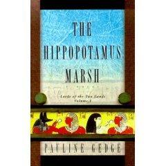 The Hippopotamus Marsh by Pauline Gedge , 1569471916 Advance Reader's Edition Book SKU 11
