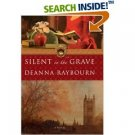 Silent in the Grave by Deanna Raybourn , Advance Reader's Edition Book 0778324109 SKU 4