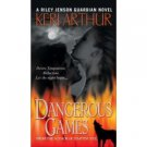 Dangerous Games  by Keri Arthur , 0553589598 Advance Reader's Edition Book SKU 14