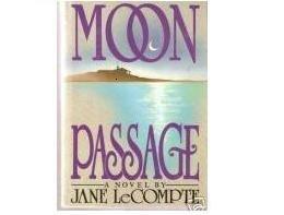 Moon Passage: A Novel by Jane Lecompte , Advance Reader's Edition Book 0060161205 SKU 7