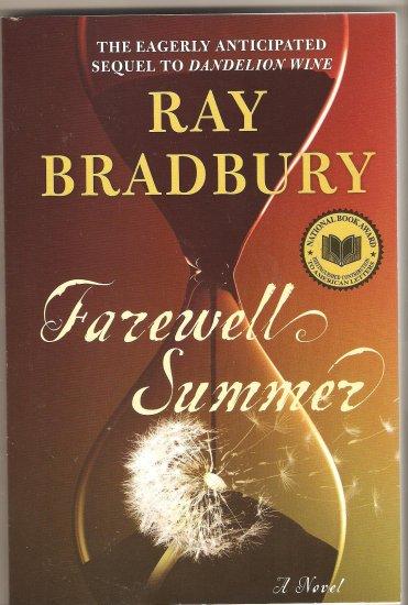 Farewell Summer by Ray Bradbury paperback book