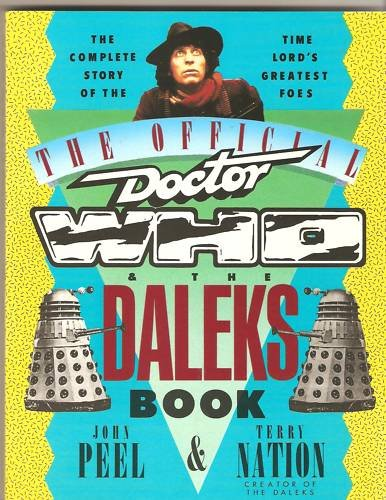 The Official Doctor Who and the Daleks book Peel,Nation