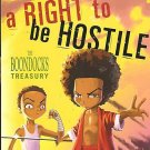 Boondocks A Right to Be Hostile - Aaron McGruder (2003)