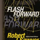 Flash Forward by Robert Sawyer
