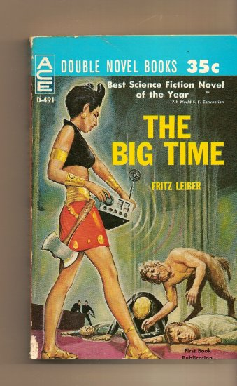 The Mind Spider / The Big Time by Fritz Leiber
