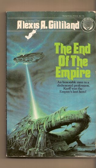 The End of the Empire by Alexis A. Gilliland