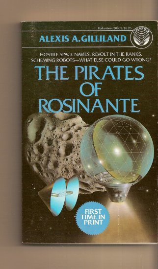 The Pirates of Rosinante by Alexis A. Gilliland