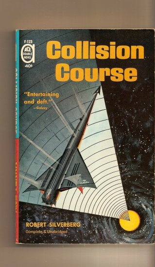 Collision Course by Robert Silverberg, The Nemesis by Leigh Brackett