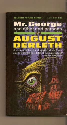 Mr. George and Other Odd Persons by August Derleth