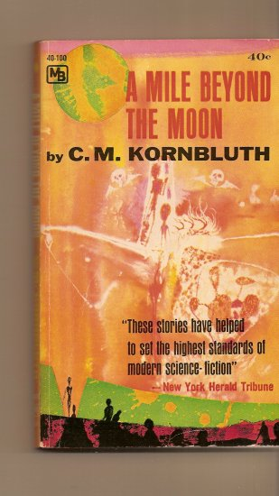 A Mile Beyond The Moon By C. M. Kornbluth