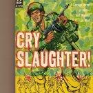 Cry Slaugher by E.K. Tiempo