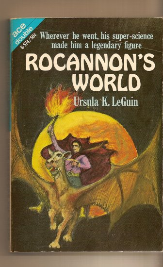 Rocannon's World By Ursula K. Le Guin & The Kar-Chee Reign by Avram DAvidson