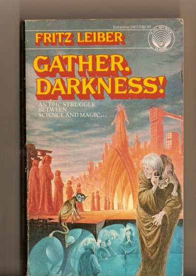 Gather Darkness! By Fritz Leiber