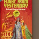 Envoy To New Worlds by Keith Laumer & Flight From Yesterday by Robert Moore Williams