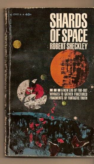 Shards Of Space By Robert Sheckely