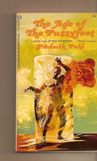 The Age of The Pussyfoot By Frederick Pohl