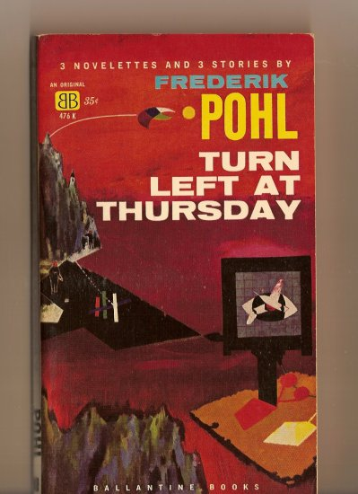 Turn Left At Thursday by Frederick Pohl