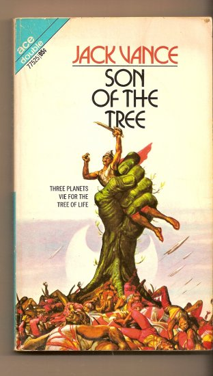 Son of the Tree & The Houses of Iszm By Jack Vance