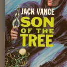 The Houses of Iszm & Son of The Tree By Jack Vance