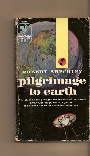 Pilgrimage to Earth By Robert Scheckley