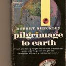 Pilgrimage to Earth By Robert Scheckley
