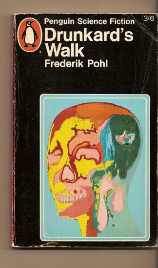 Drunkard's Walk by Frederick Pohl
