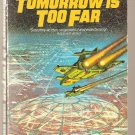 Tomorrow is Too Far By James White