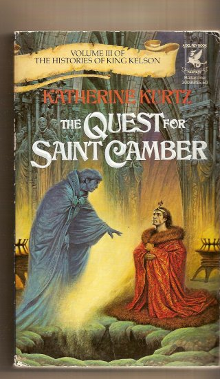 The Quest For Saint Camber By Katherine Kurtz,.Volume III of The Histories of King Nelson