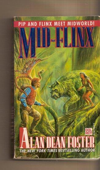 Mid-Flux By Alan Dean Foster. (PiP and Flinx Meet Midworld)