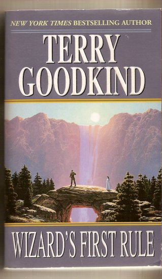 Wizard's First Rule By Terry Goodkind.